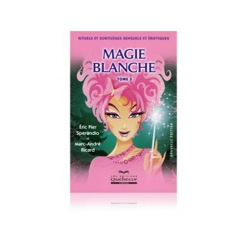 Magie Blanche (tome III)