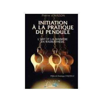 Initiation à la pratique du Pendule