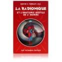 La radionique et l'anatomie subtile de l'homme