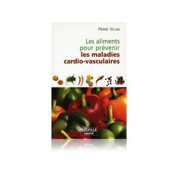 Les aliments pour prévenir les maladies cardio-vasculaires