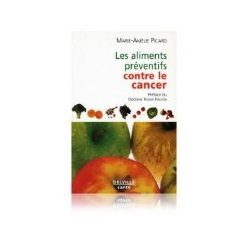 Les aliments préventifs contre le cancer