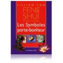 Feng Shui pratique, les symboles porte-bonheur