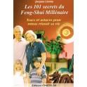 Les 101 secrets du Feng-Shui Millénaire
