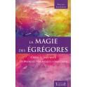 La Magie des Egrégores