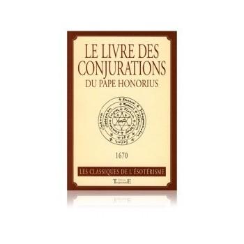 Le livre des conjurations du Pape Honorius