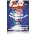 Les fabuleux pouvoirs du sel par Ymoël